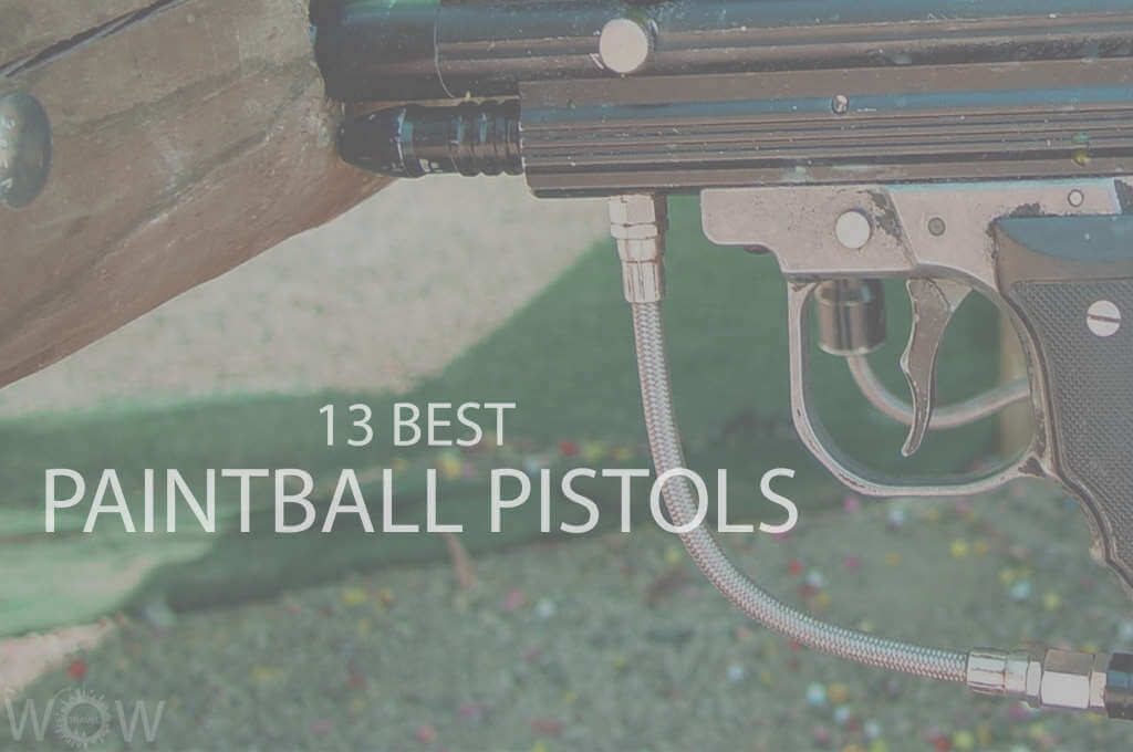 13 Best Paintball Pistols