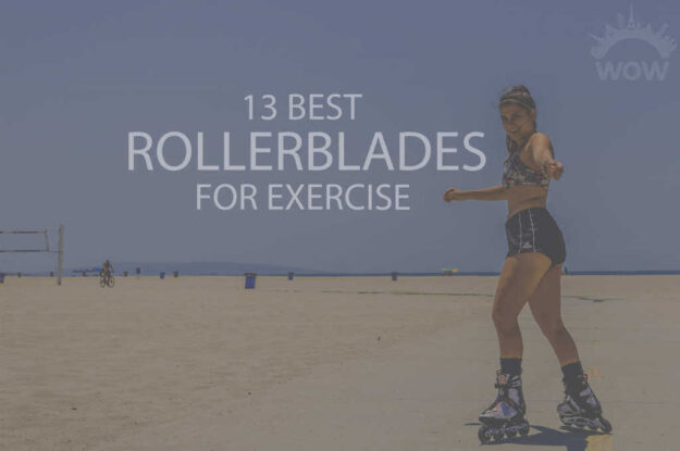 13 Best Rollerblades for Exercise