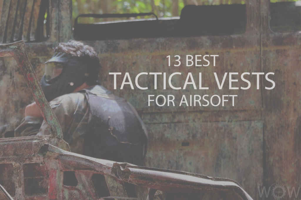 13 Best Tactical Vests for Airsoft