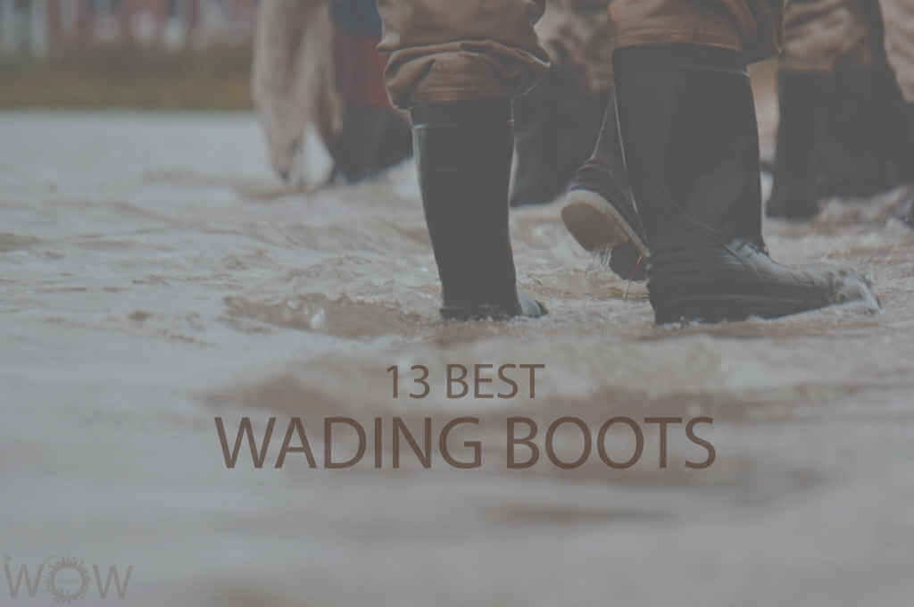 13 Best Wading Boots