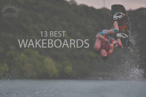 13 Best Wakeboards