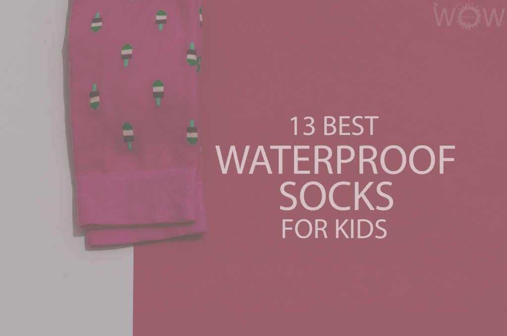 13 Best Waterproof Socks for Kids