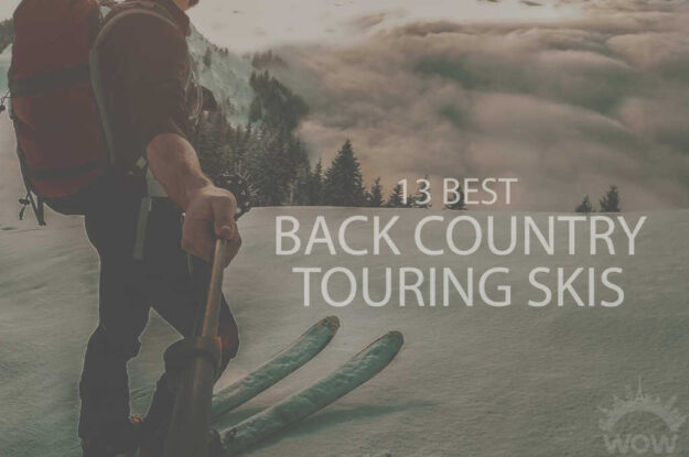 13 Best Back Country Touring Skis