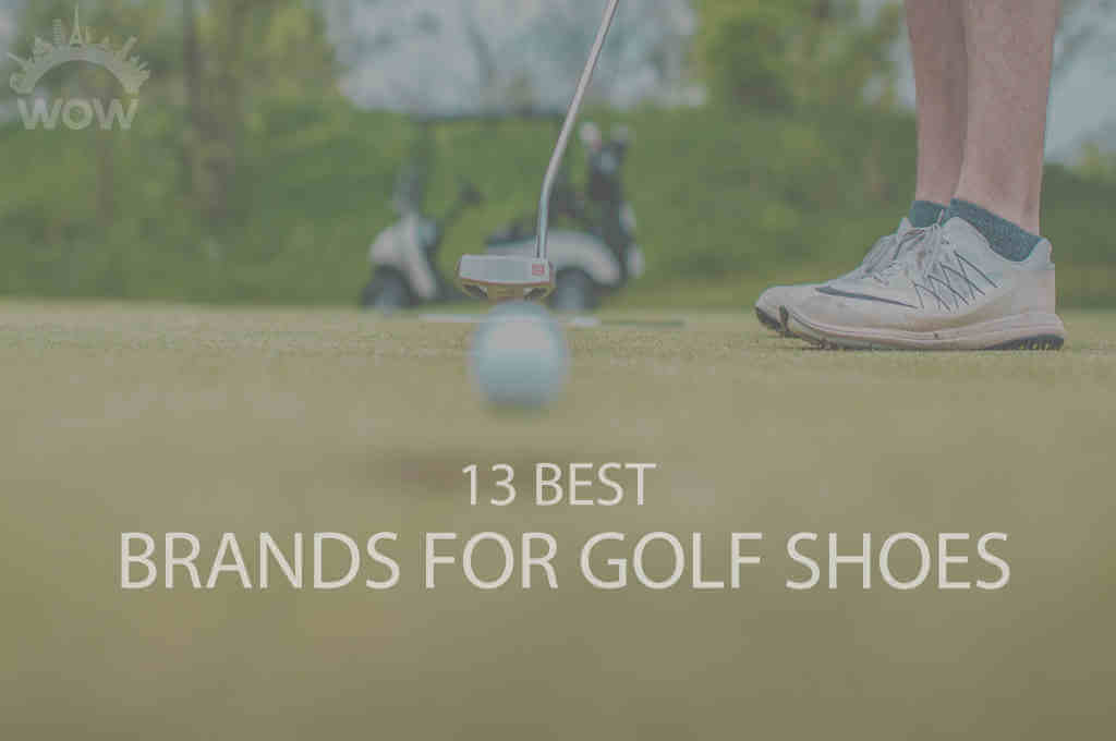 13 Best Brands for Golf Shoes
