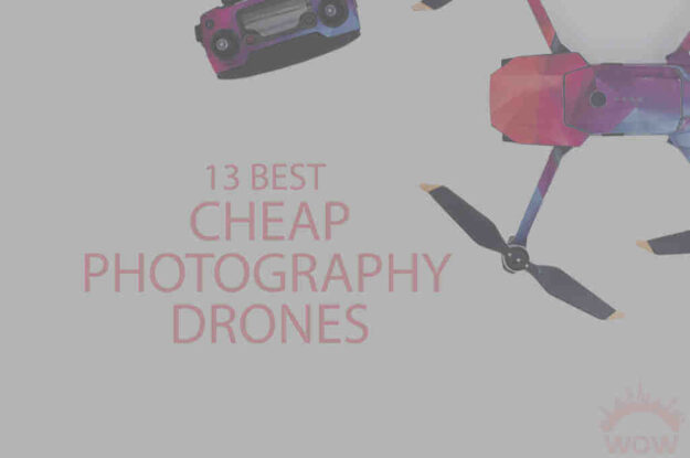 13 Best Cheap Photography Drones