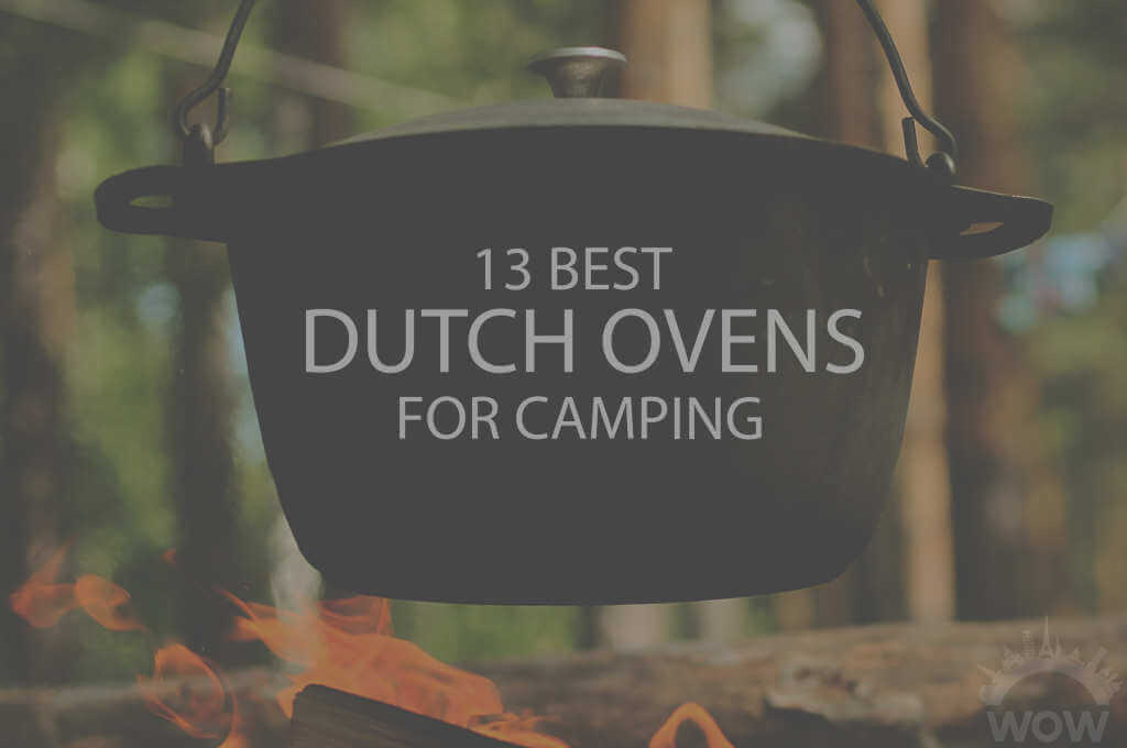 13 Best Dutch Ovens for Camping
