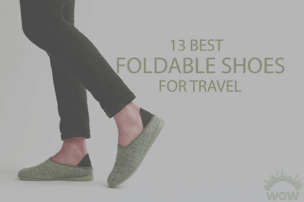 13 Best Foldable Shoes for Travel