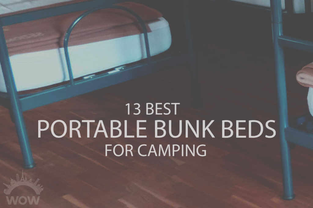 13 Best Portable Bunk Beds for Camping