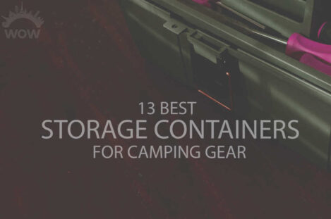 13 Best Storage Containers for Camping Gear