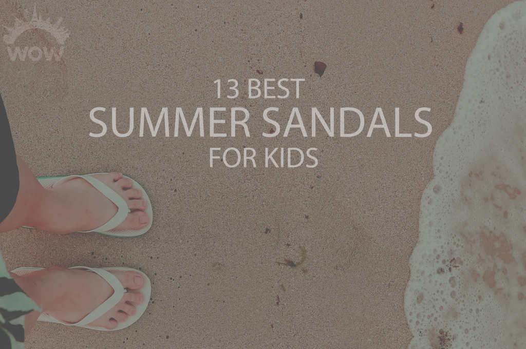 13 Best Summer Sandals for Kids