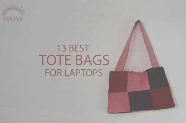 13 Best Tote Bags for Laptops
