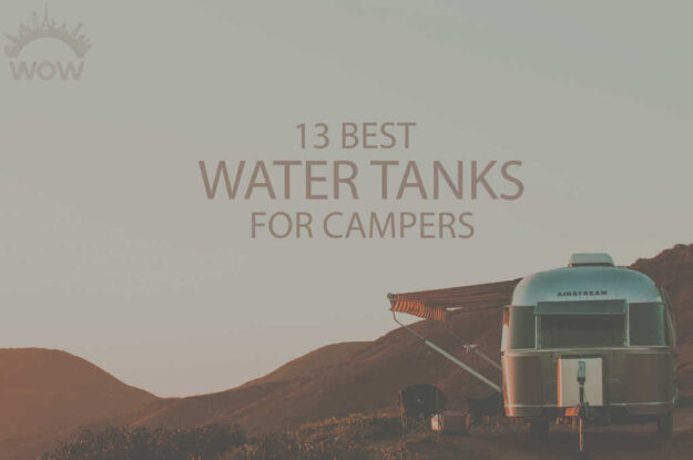 13 Best Water Tanks for Campers