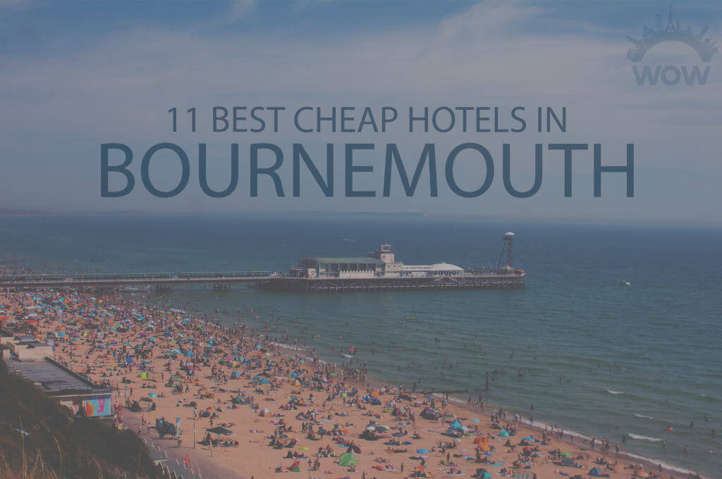 11 Best Cheap Hotels in Bournemouth