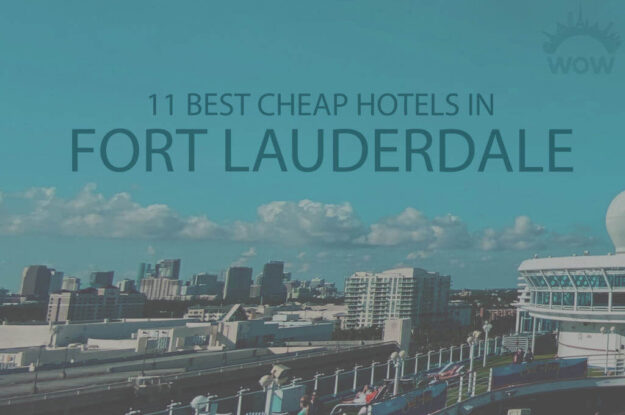 11 Best Cheap Hotels in Fort Lauderdale