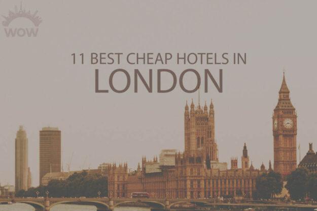 11 Best Cheap Hotels in London