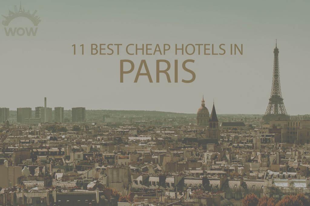 11 Best Cheap Hotels in Paris