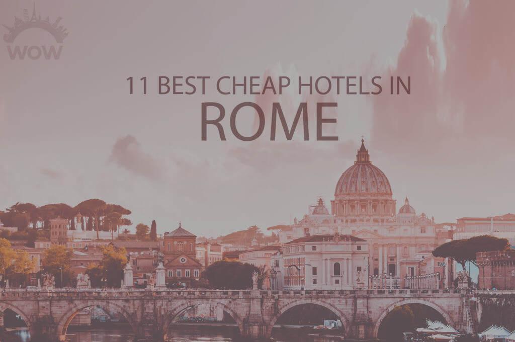 11 Best Cheap Hotels in Rome