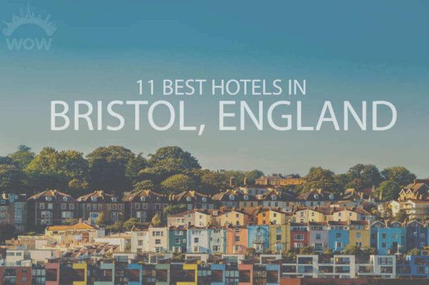 11 Best Hotels in Bristol, England