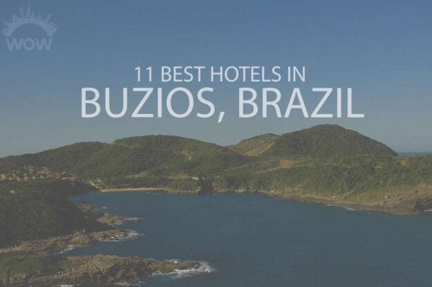 11 Best Hotels in Buzios, Brazil