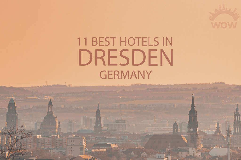 11 Best Hotels in Dresden, Germany