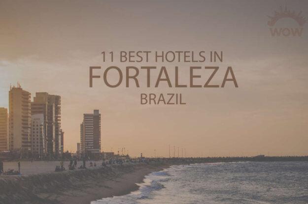 11 Best Hotels in Fortaleza, Brazil