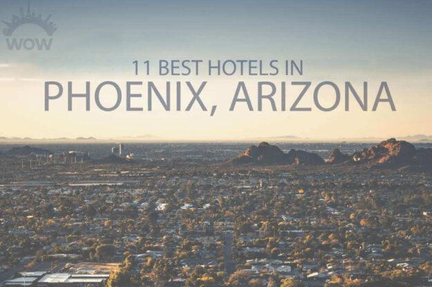 11 Best Hotels in Phoenix, Arizona