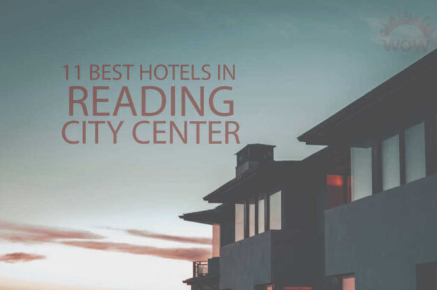 11 Best Hotels in Reading City Centre
