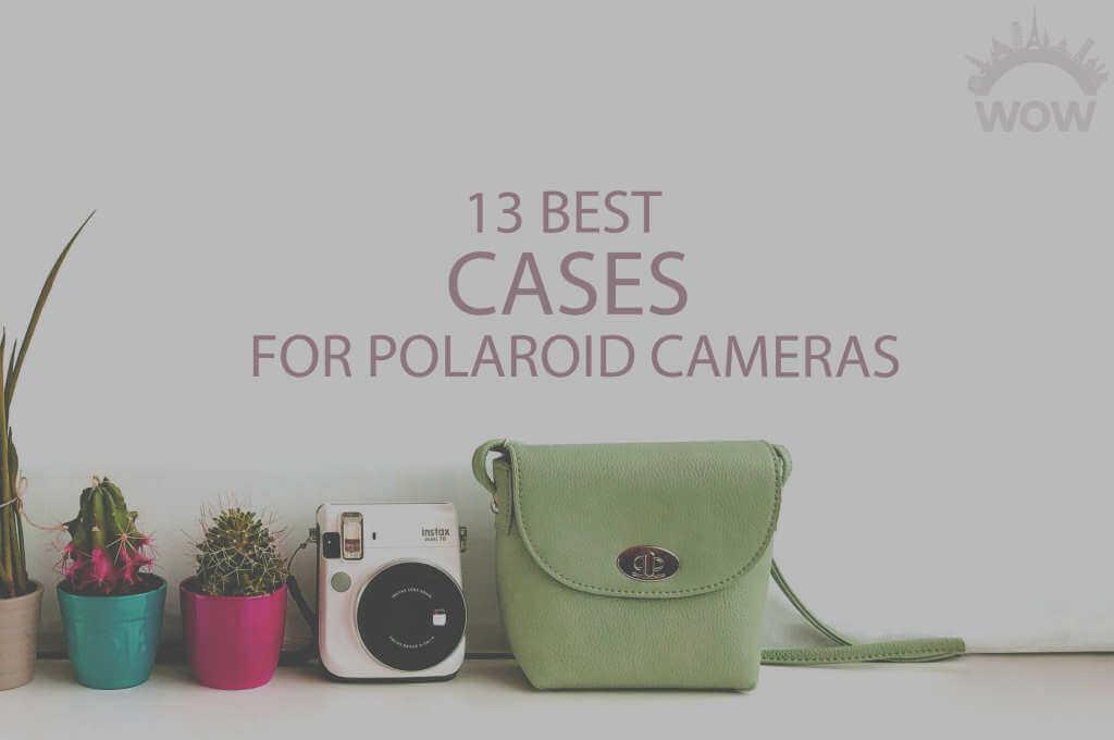 13 Best Cases for Polaroid Cameras