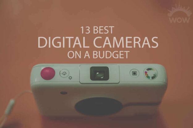 13 Best Digital Camera on a Budget