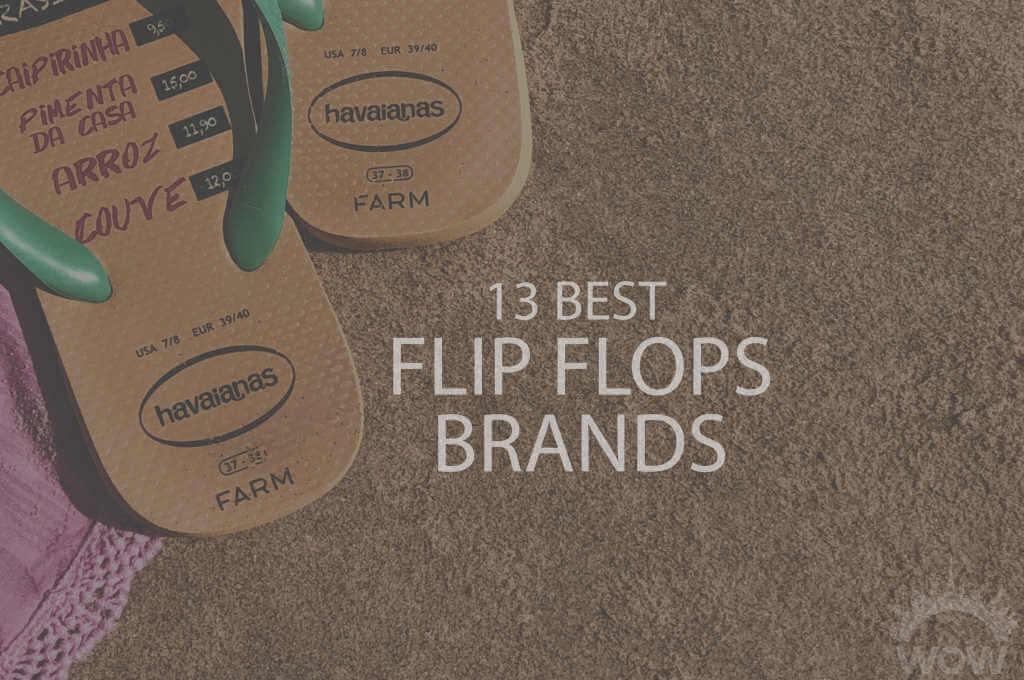 13 Best Flip Flops Brands