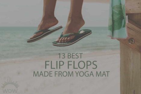 13 Best Flip Flops Made from Yoga Mat