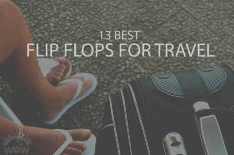 13 Best Flip Flops for Travel