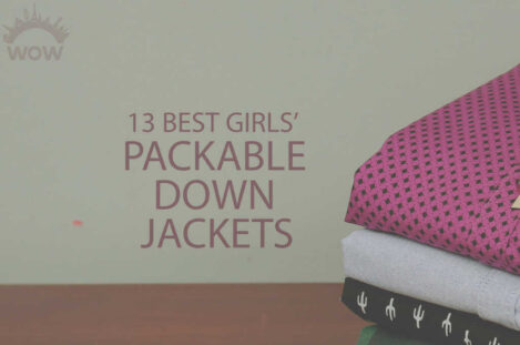 13 Best Girls' Packable Down Jackets