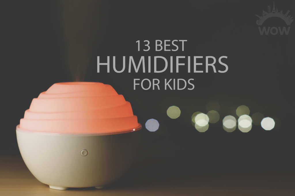 13 Best Humidifiers for Kids