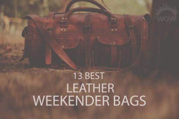 13 Best Leather Weekender Bags