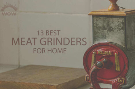 13 Best Meat Grinders for Home