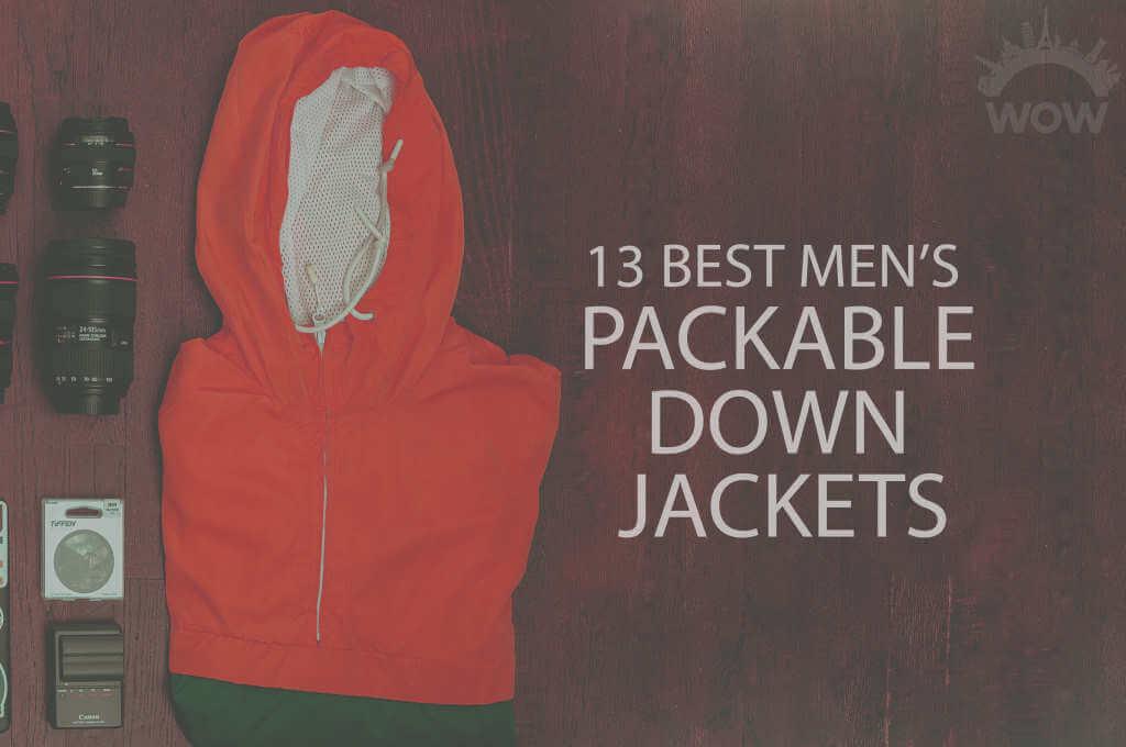 13 Best Men's Packable Down Jackets