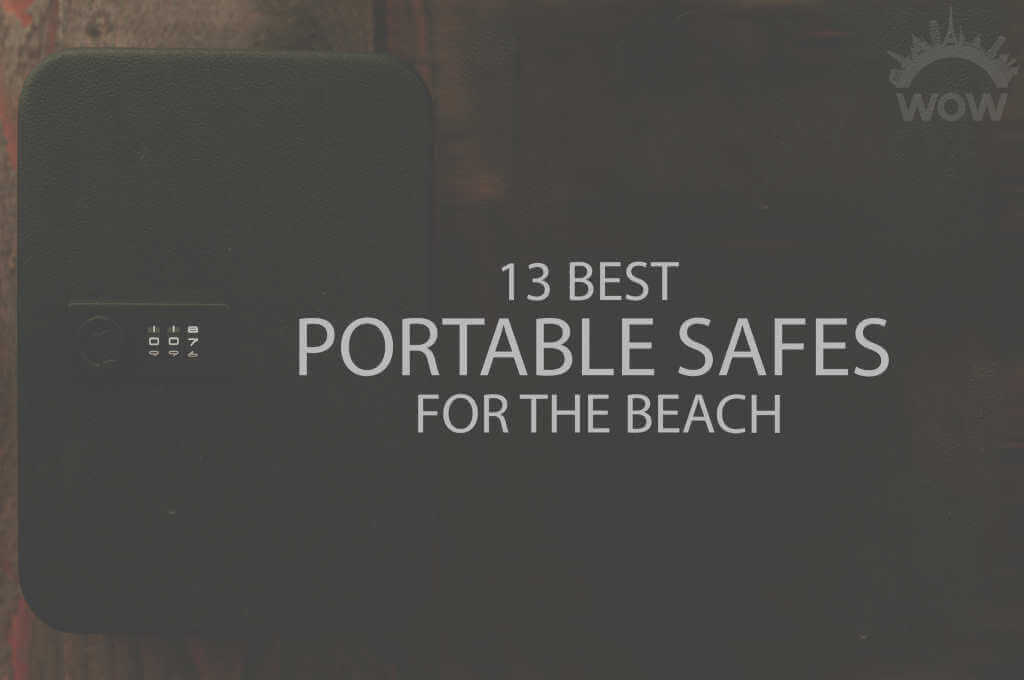 13 Best Portable Safes for the Beach