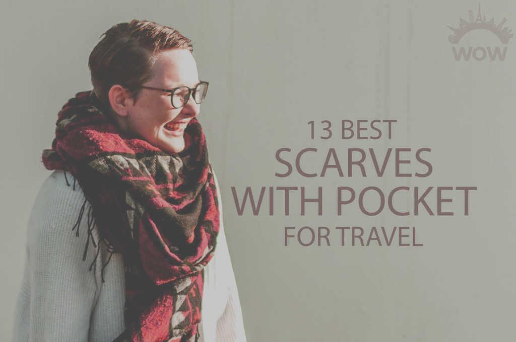 13 Best Scarves with Pocket for Travel