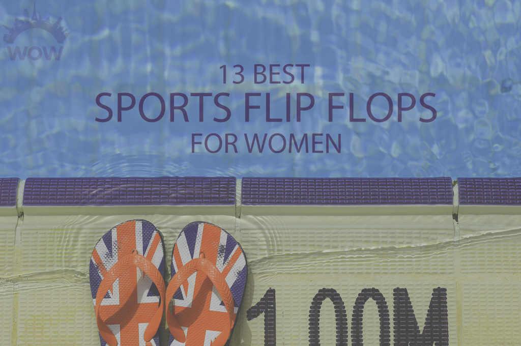 13 Best Sports Flip Flops for Women
