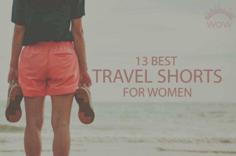 13 Best Travel Shorts for Women
