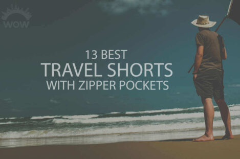 13 Best Travel Shorts with Zipper Pockets