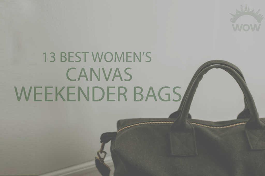 13 Best Women's Canvas Weekender Bags
