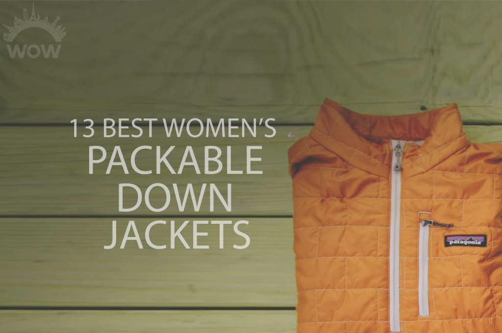 13 Best Women's Packable Down Jackets