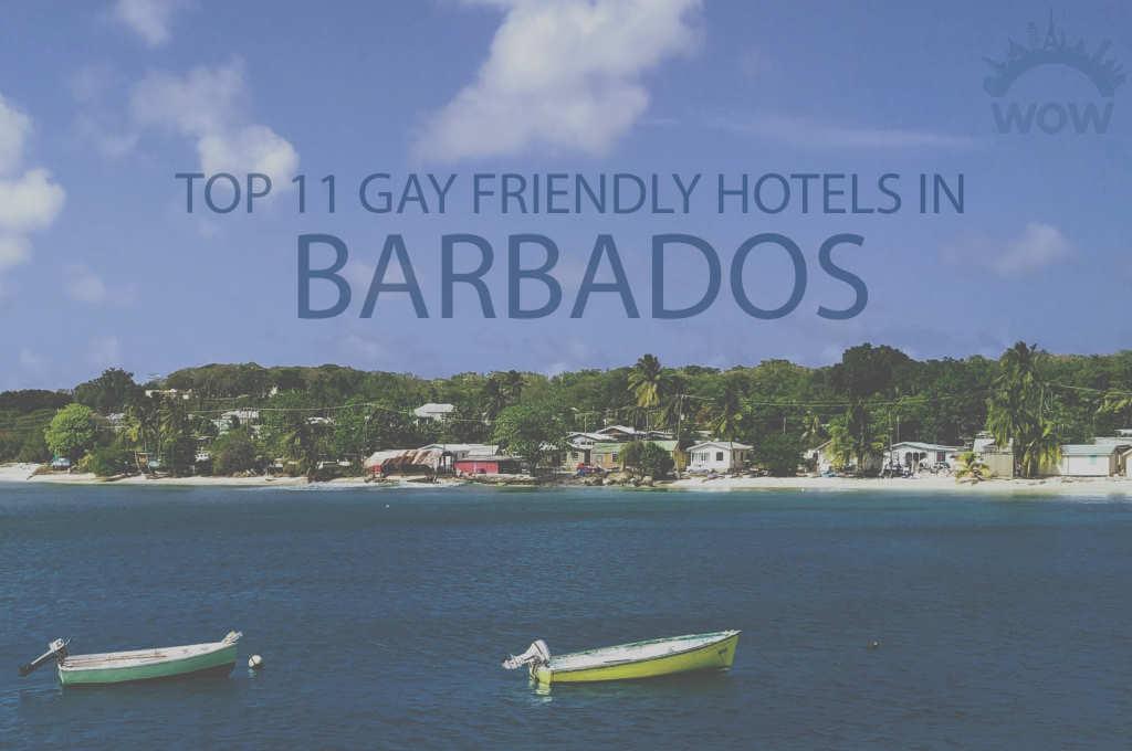 Top 11 Gay Friendly Hotels In Barbados