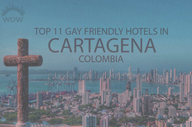 Top 11 Gay Friendly Hotels In Cartagena, Colombia