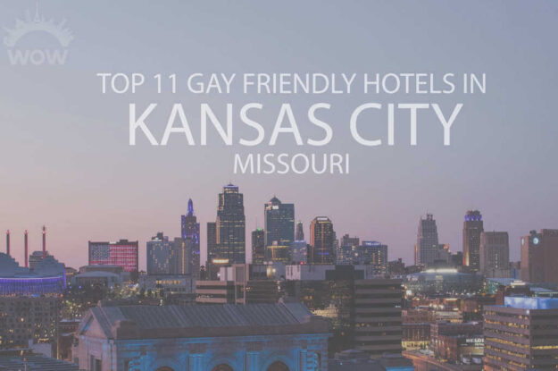 Top 11 Gay Friendly Hotels In Kansas City, Missouri