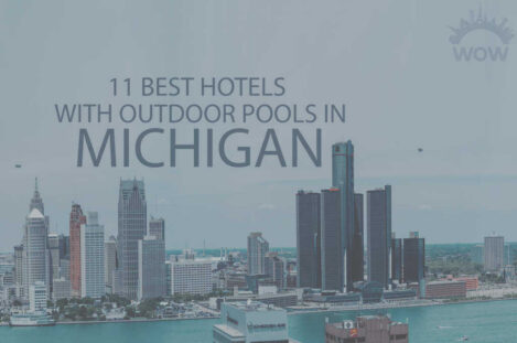 11 Best Hotels with Outdoor Pool in Michigan