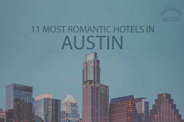 11 Most Romantic Hotels in Austin TX