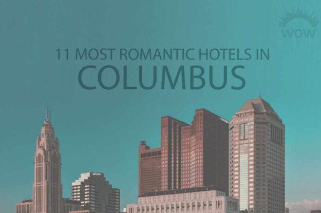 11 Most Romantic Hotels in Columbus
